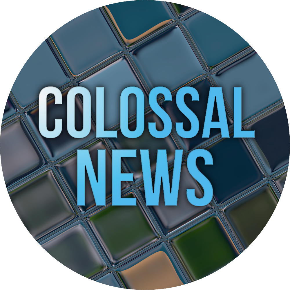Colossal News